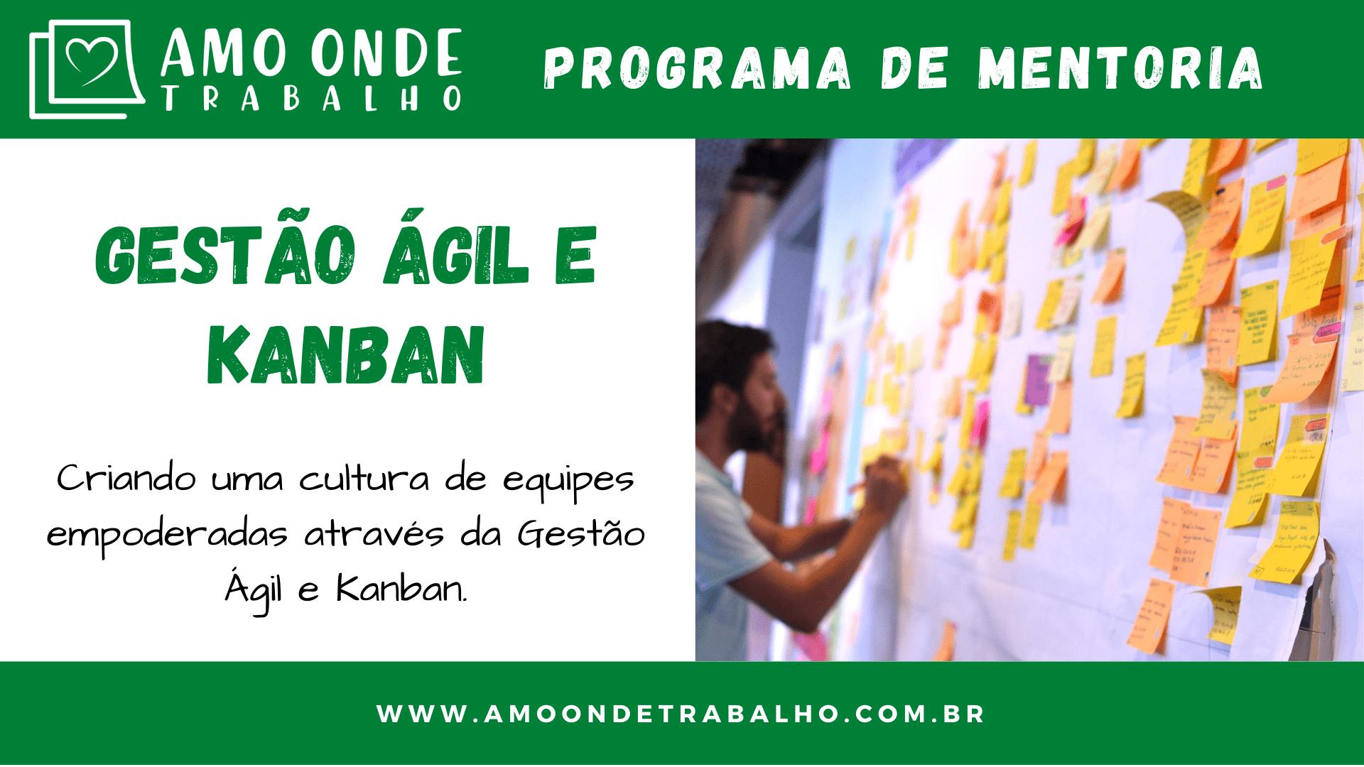 Programa de Mentoria - Gestão Ágil e Kanban