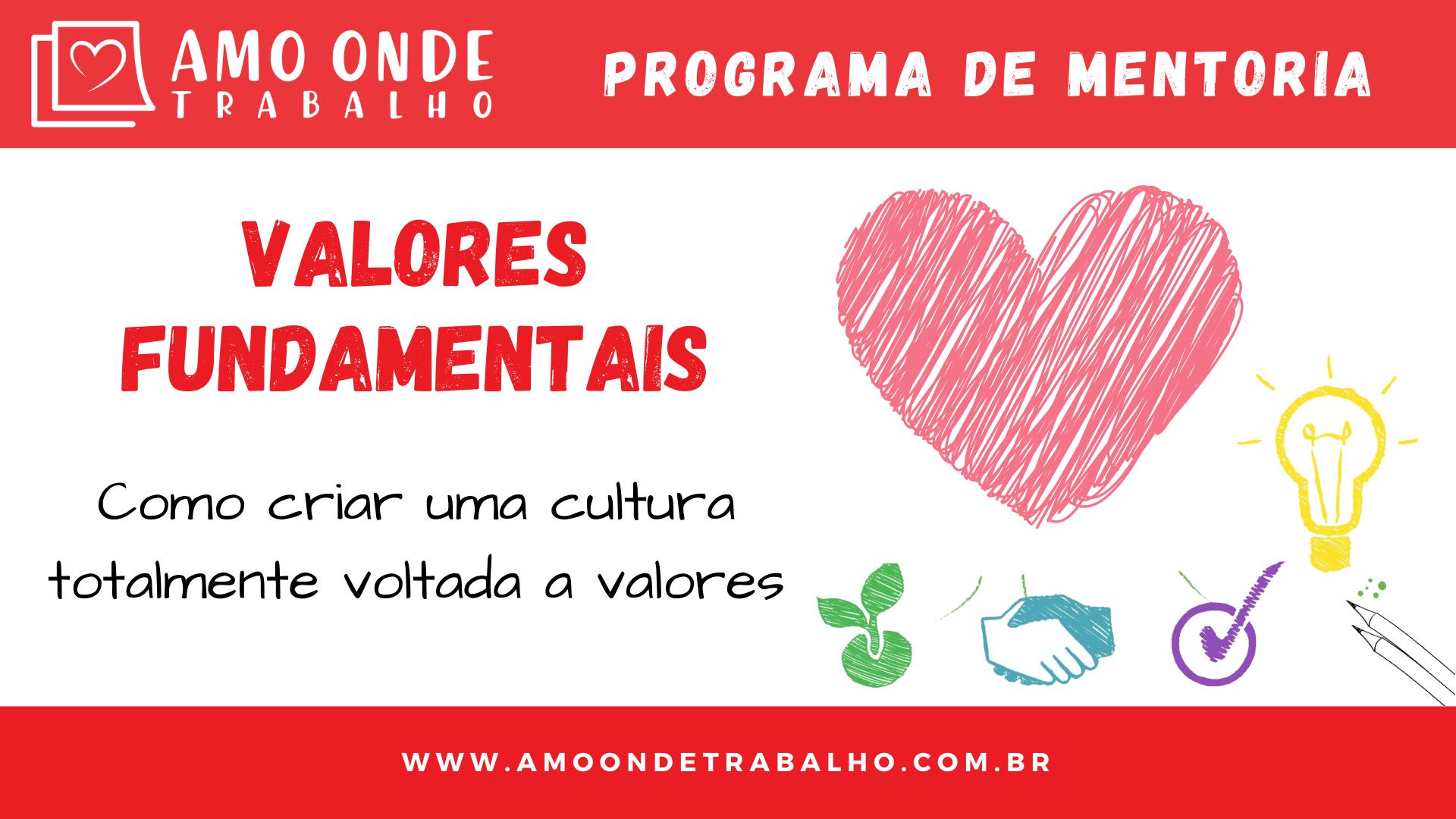 Programa de Mentoria - Valores Fundamentais