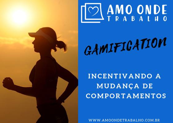 O que é Gamification? Mudança de Comportamento