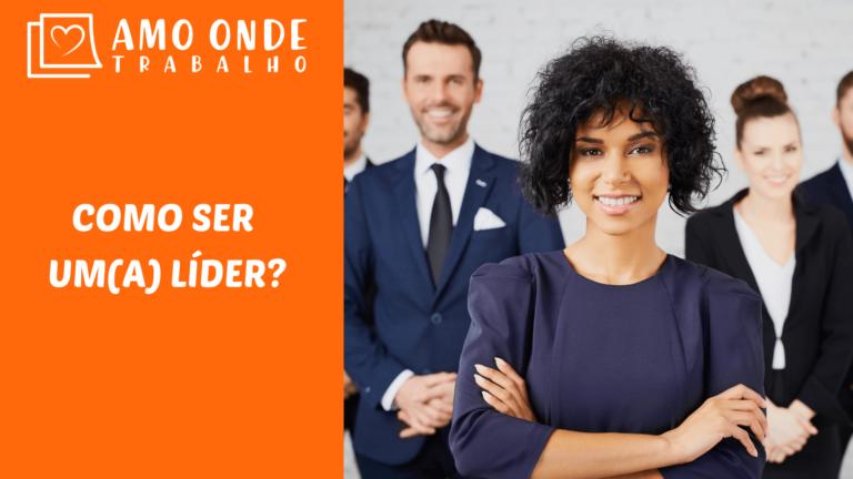 Como ser um(a) líder?