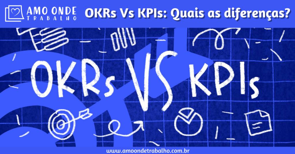 KPI Vs OKR