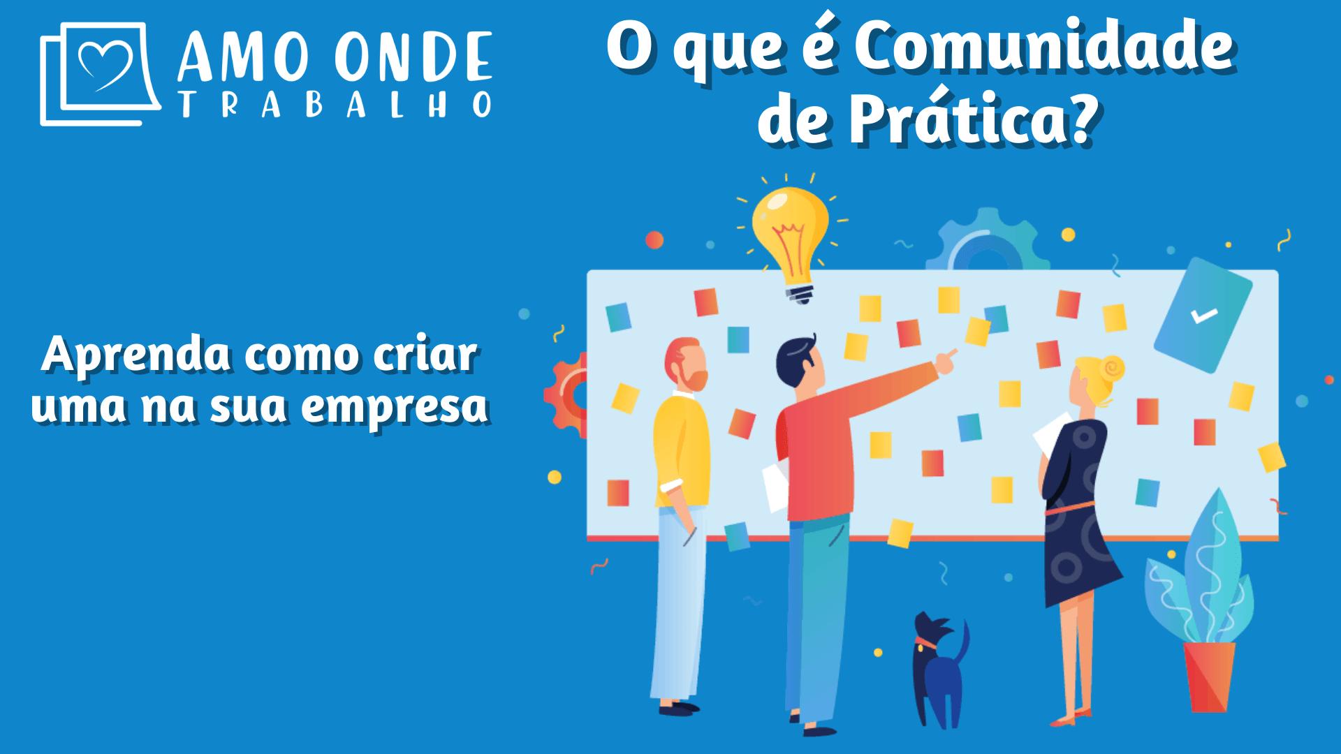 O que é Comunidade de Prática?